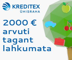 Kreditex Ühisraha pakub kiirlaenu summas €500 kuni €5000.